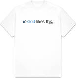 God Likes This T-Shirt