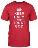 Keep Calm and Trust God T-shirts