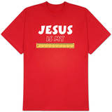 Jesus is my Ruler T-shirts