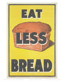 Eat Less Bread Giclee Print