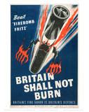 Britain Shall Not Burn Digitálně vytištěná reprodukce