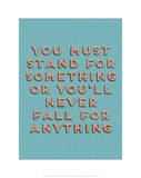 Stand for Something Affiches