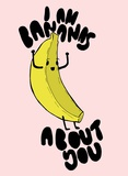 I Am Bananas About You Giclee Print