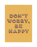 Don't Worry Be Happy Giclee Print