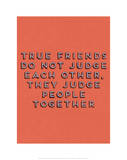 True Friends Giclee Print