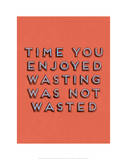 Wasting Time Wydruk giclee