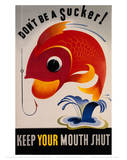 Keep Your Mouth Shut Giclee Print