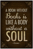 A Room Without Books is Like a Body Without a Soul Poster Prints