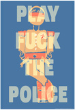 Fuck the Police by Annimo Poster Prints