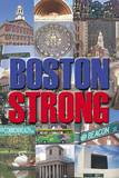 Boston Strong Poster Posters