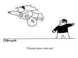 """The police station is that way."" - New Yorker Cartoon Premium Giclee Print by Charles Barsotti"