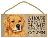House Not A Home Without A Golden Retriever Wood Sign Wood Sign