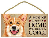 House Not A Home Without A Corgi Wood Sign Wood Sign