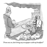 """From now on, don't bring any newspapers with my breakfast!"" - New Yorker Cartoon Premium Giclee Print by Gahan Wilson"