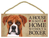 House Not A Home Without A Boxer Wood Sign Wood Sign