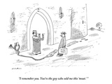 """I remember you. You're the guy who sold me this 'moat.' "" - New Yorker Cartoon Premium Giclee Print by Michael Maslin"