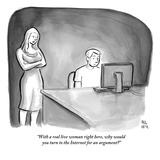 """With a real live woman right here, why would you turn to the Internet for…"" - New Yorker Cartoon Premium Giclee Print by Paul Noth"