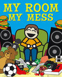 My Room My Mess Sign Poster Poster