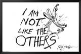 I Am Not Like The Others - Ralph Steadman Prints