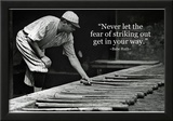 Babe Ruth Striking Out Famous Quote Archival Photo Poster Pósters