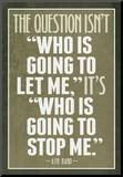 Who Is Going To Stop Me Ayn Rand Mounted Print