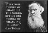 Every Thinks Of Changing World Not Himself Tolstoy Quote Poster Mounted Print