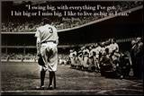 Babe Ruth - Swing Big Quote Mounted Print