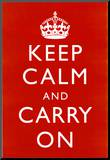 Keep Calm and Carry On (Motivational, Red) Art Poster Print Impressão montada