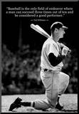 Ted Williams Baseball Famous Quote Archival Photo Poster Mounted Print