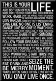 This Is Your Life Mounted Print