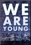 We Are Young Skyline Music Poster Mounted Print