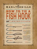 Manly Skills VI Posters af Stephanie Marrott