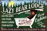 Lazy Bear Lodge Posters