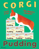Corgi Pudding Poster by Ken Bailey