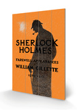 William Gillette as Sherlock Holmes: Farewell Appearance Wood Sign