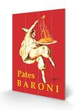 Pates Baroni Cartel de madera