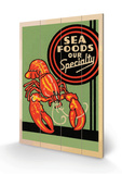 Sea Foods Our Specialty Cartel de madera