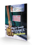 Winter Sports in France Wood Sign by Roland Hugon