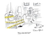 """Now what did I do?"" - New Yorker Cartoon Premium Giclee Print by Victoria Roberts"