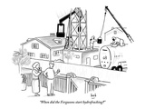 """When did the Fergusons start hydrofracking?"" - New Yorker Cartoon Premium Giclee Print by Bob Eckstein"