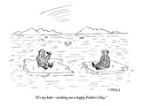 """It's my kids—wishing me a happy Father's Day."" - New Yorker Cartoon Premium Giclee Print by David Sipress"