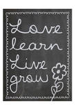 Love Learn Live Grow 2 Prints by Lauren Gibbons