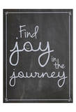 Find Joy In Journey Print by Lauren Gibbons