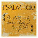 Psalms 46-10 Orange Posters by Taylor Greene