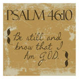 Psalms 46-10 Gold Prints by Taylor Greene