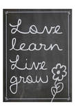 Love Learn Live Grow 1 Posters par Lauren Gibbons