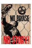No Bruise Plakaty autor Taylor Greene