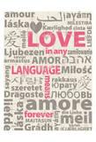 Love Lanquages Prints by Carole Stevens