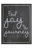 Find Joy In Journey Prints by Lauren Gibbons