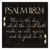 Psalm 118-24 Prints by Taylor Greene